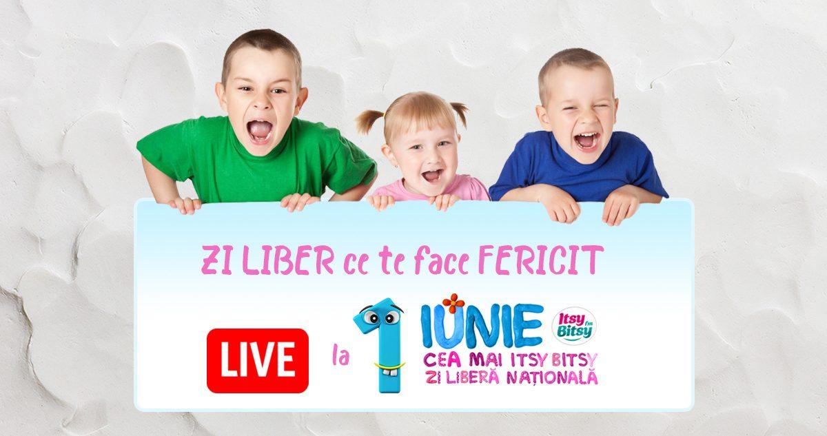 De 1 iunie, ZI LIBER ce te face fericit, direct din parc, pe Itsy Bitsy FM!