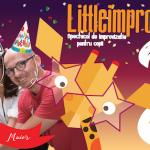 Aniversarea LittleImpro: 3 ani de improvizatie pentru copii si parinti
