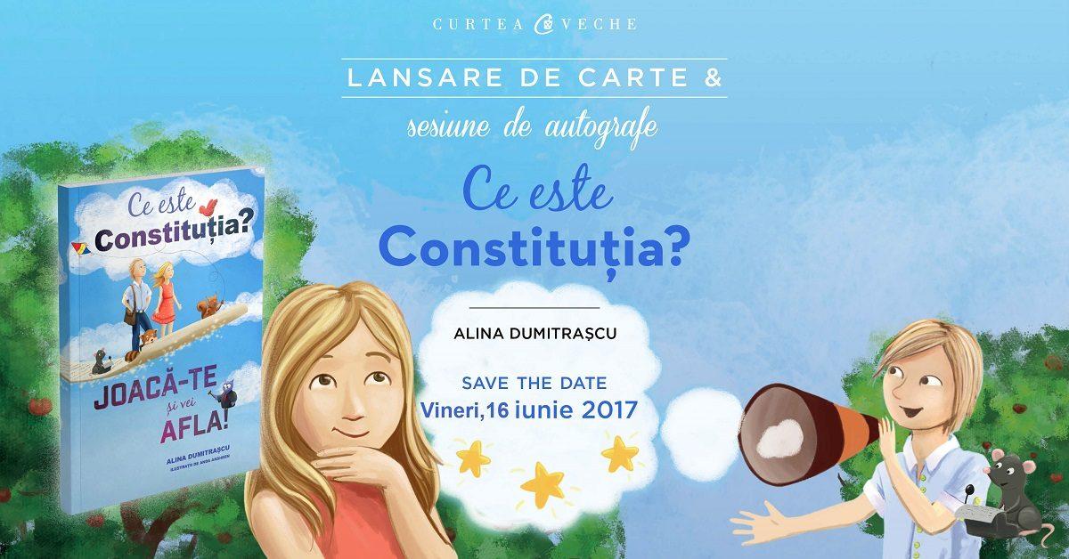"Curtea Veche Publishing lanseaza cartea ""Ce este Constitutia? Joaca-te si vei afla!"""