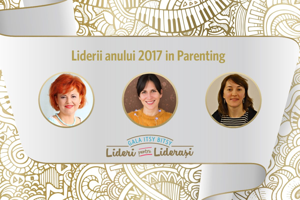 Gala Itsy Bitsy: Liderii anului 2017 in Parenting