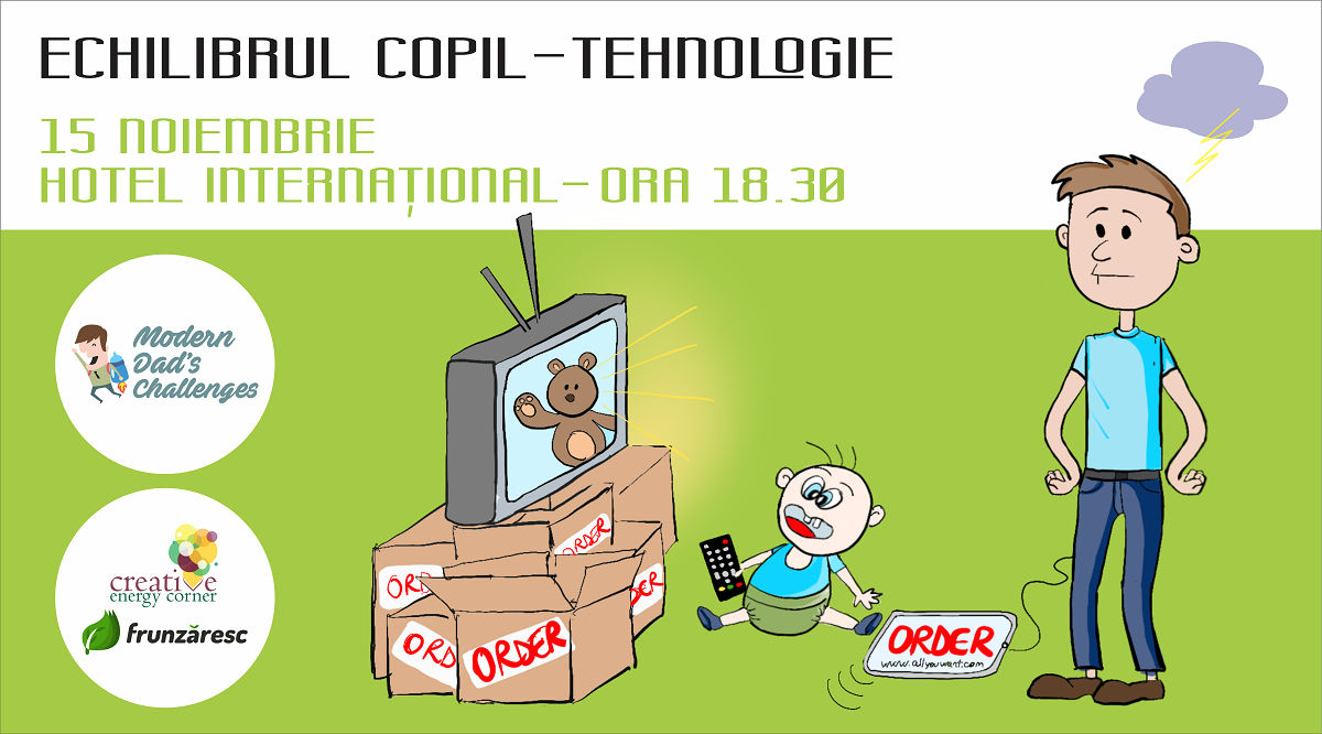 Modern Dad's Challenges: Echilibrul copil – tehnologie