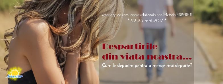 Workshop ESPERE®: Despartirile din viata noastra