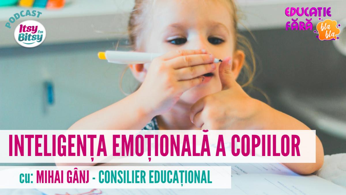 Cum dezvolti inteligenta emotionala a copilului. Sfaturi de la Mihai Ganj