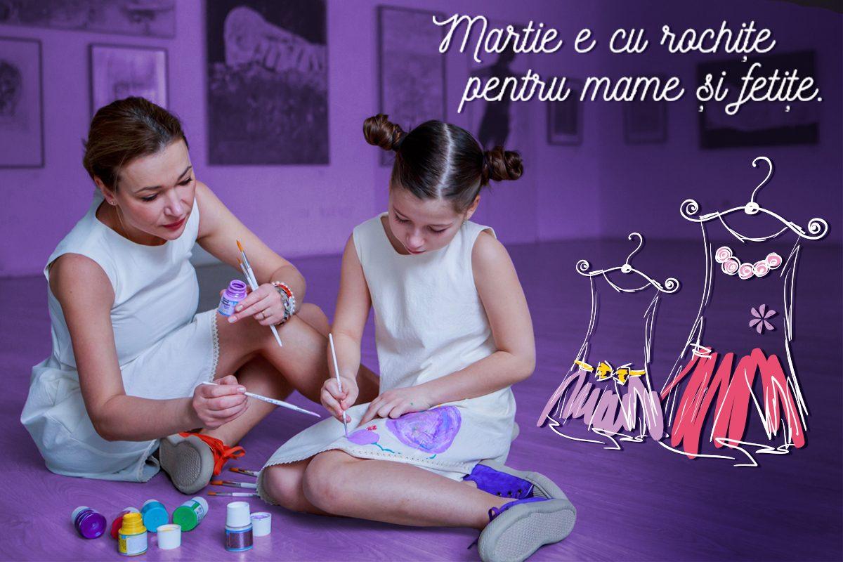 Martie e cu rochite pentru mame si fetite