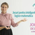 Jocul de Luni: Jocuri pentru inteligenta logico-matematica