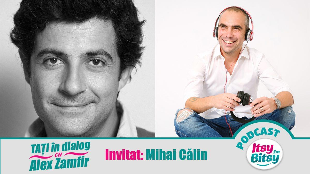 Mihai Calin la Tati in Dialog Itsy Bitsy
