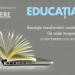 Conferinta EDUCATIA 4.0: Revolutia transformarii noastre ca societate