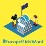 Copiii au luat cuvantul intr-o consultare cetateneasca despre viitorul Uniunii Europene: #EuropeKidsWant