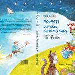 Scriitorul Petre Craciun ne invita in Tara Copiilor Fericiti