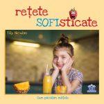 Tily Niculae lanseaza cartea Retete SOFIsticate