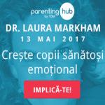 Conferinta Laura Markham: Copii crescuti cu blandete, copii inteligenti emotional!