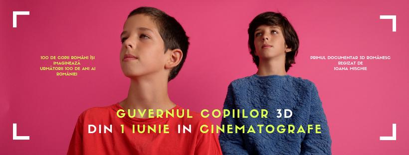 """Documentarul """"Guvernul Copiilor 3D"""", in cinematografe din 1 Iunie"""