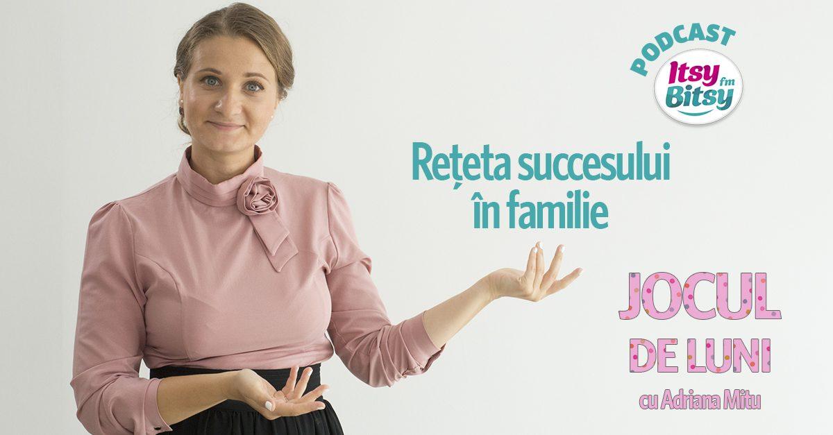Jocul de Luni: Reteta succesului in familie
