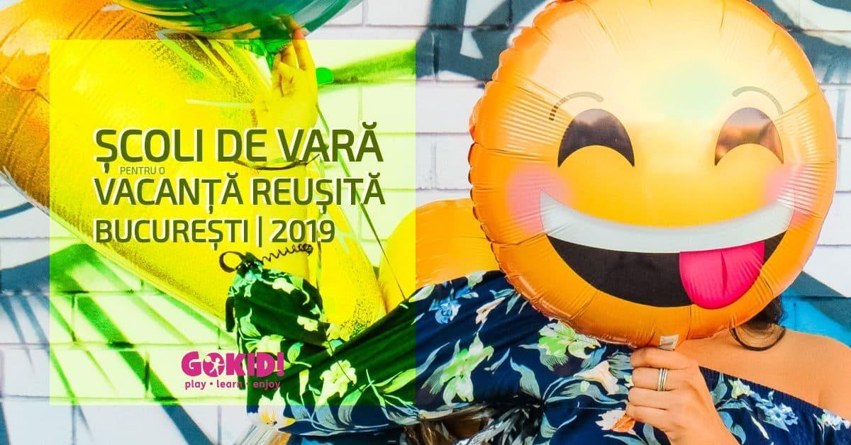 scoli-de-Vara-pentru-o-Vacanta-Reusita-Bucuresti-2019-1200X628-GOKID