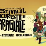 Distractiune pentru intreaga familie la Festivalul Bucurestii lui Caragiale